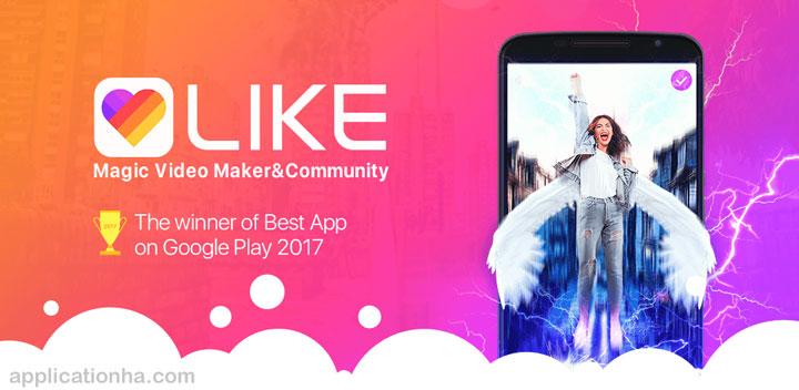 دانلود Likee - Formerly LIKE Video - اپلیکیشن ساخت ویدئوهای جادویی برای اندروید