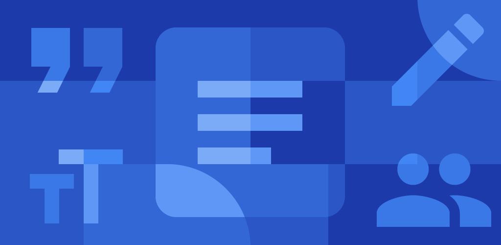 دانلود Google Docs - اپلیکیشن گوگل داکس برای اندروید