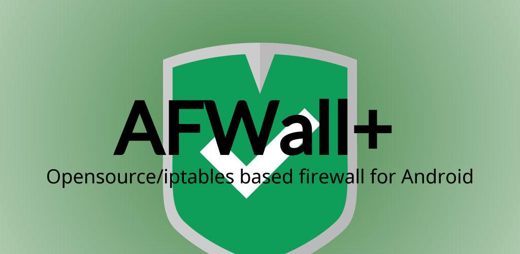 دانلود AFWall 3.4.0 - اپلیکیشن امنیتی فایروال هوشمند برای اندروید