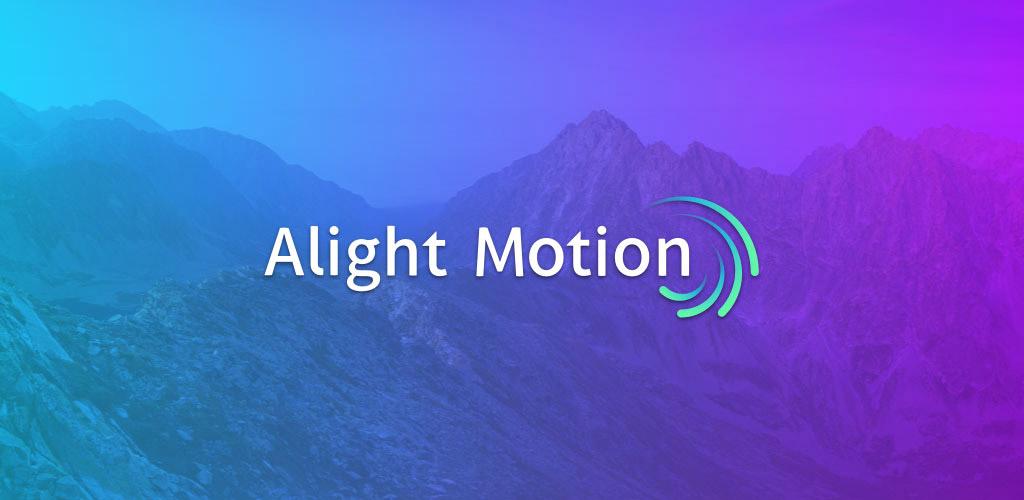 دانلود Alight Motion 3.1.4 - اپلیکیشن گرافیکی و ویرایشگر برای اندروید