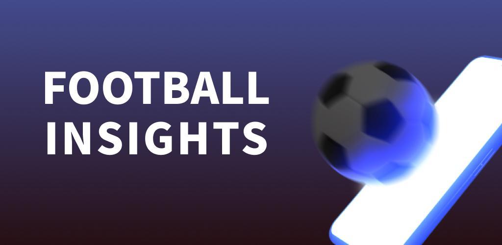 Football Insights – tips, predictions, analytics