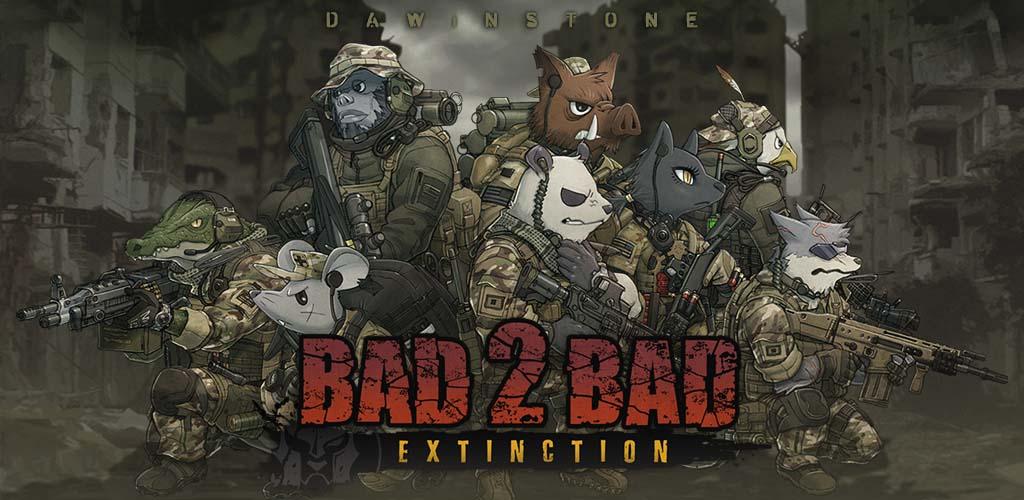 دانلود BAD 2 BAD: EXTINCTION –بازی بد در بد: انقراض اندروید + مود