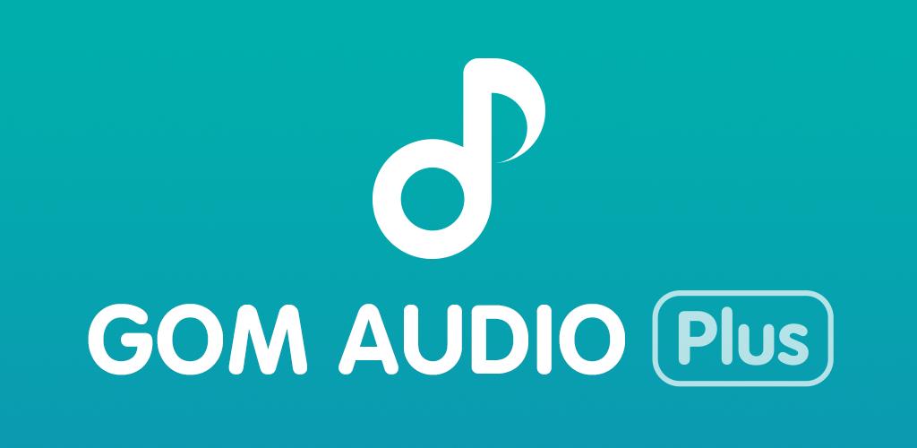 GOM-Audio-Plus