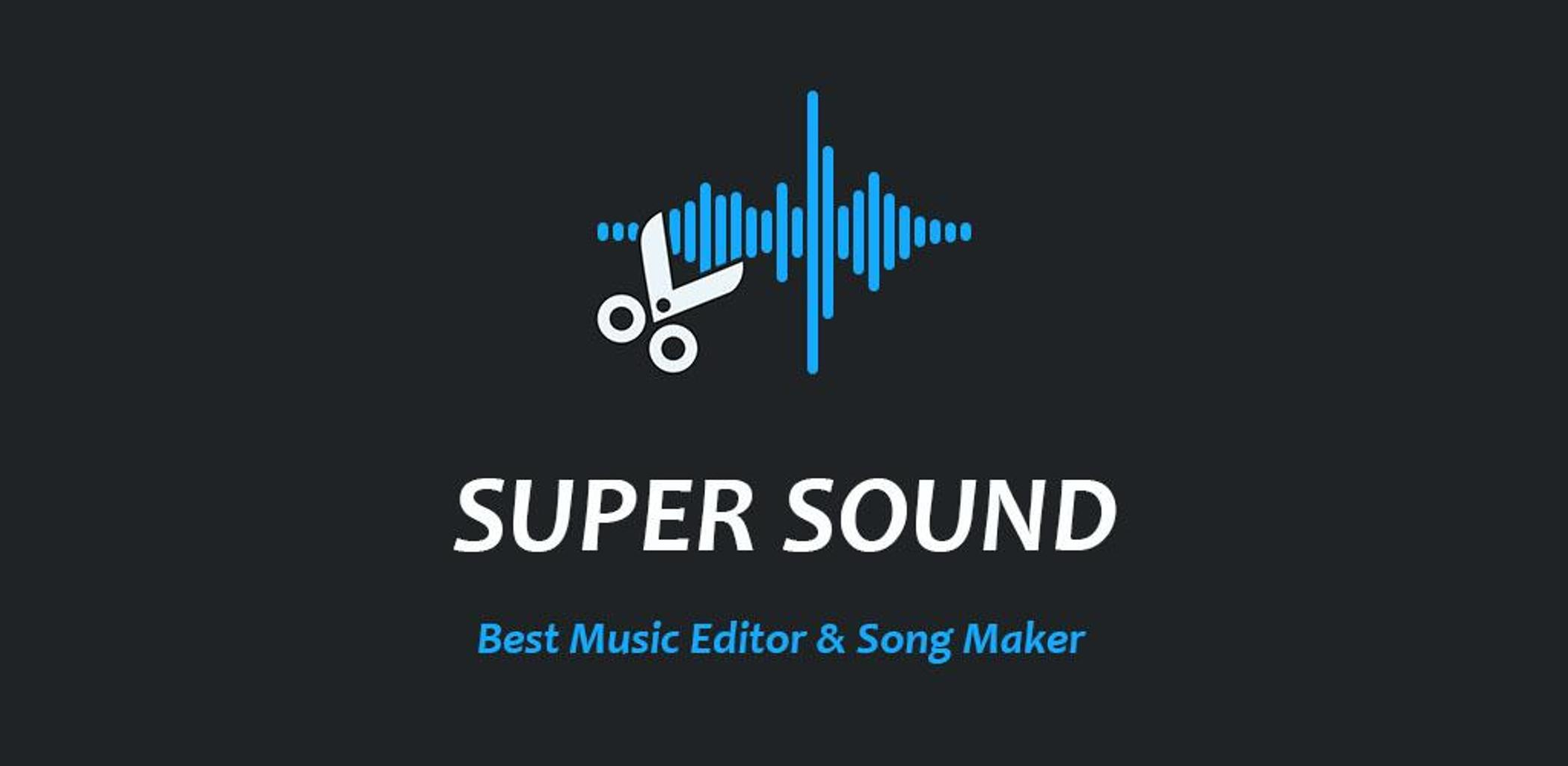 Super Sound - Free Music Editor & Magix Song Maker-Cover