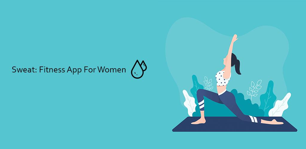 دانلود Sweat: Fitness App For Women - برنامه اختصاصی فیتنس بانوان اندروید