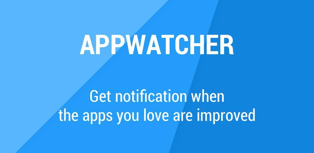 App-Watcher-Updates-notifier